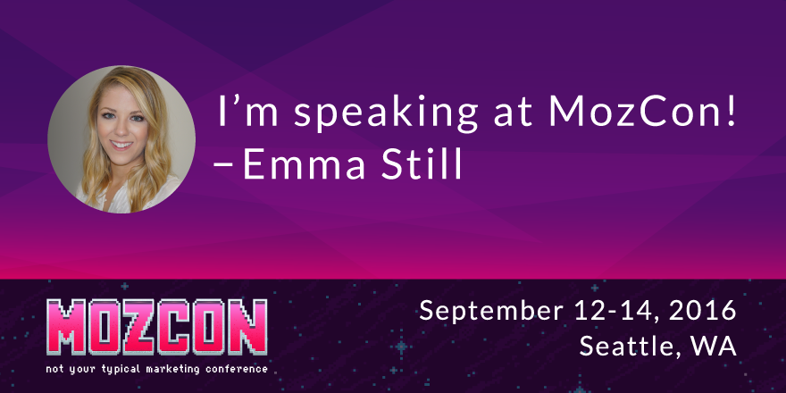 Emma-Still-I'm-speaking-at-MozCon